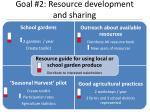 goal 2 resource development and sharing