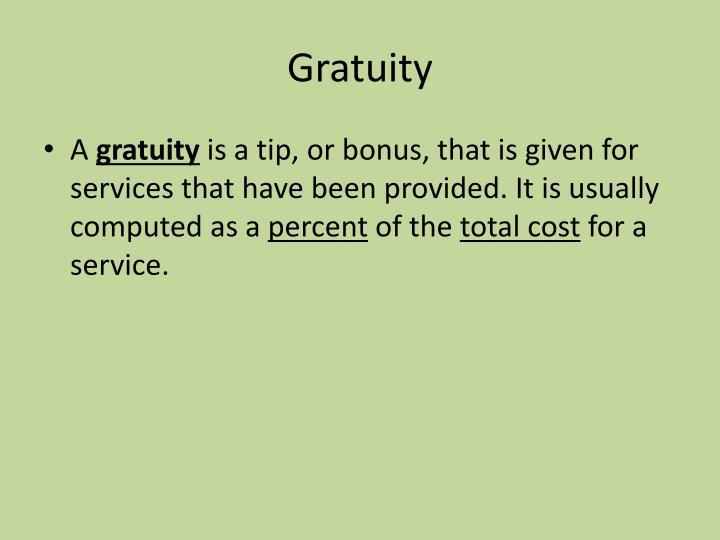 Gratuity
