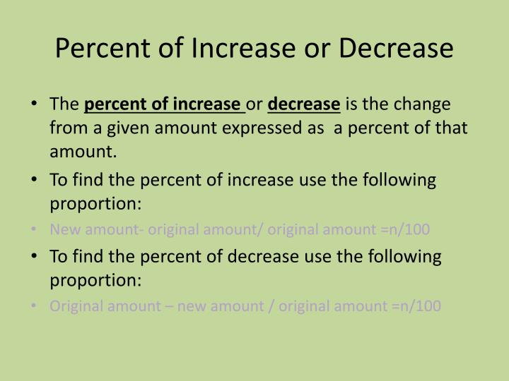 Percent of Increase or Decrease