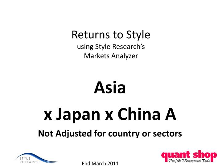 Returns to style using style research s markets analyzer