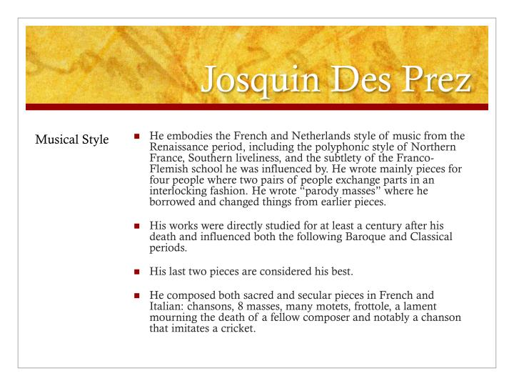 the life and musical compositions of josquin des prez
