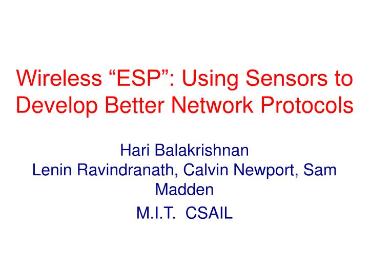 wireless esp using sensors to develop better network protocols n.