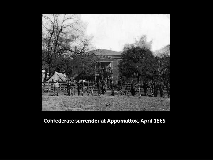 Confederate surrender at Appomattox, April 1865