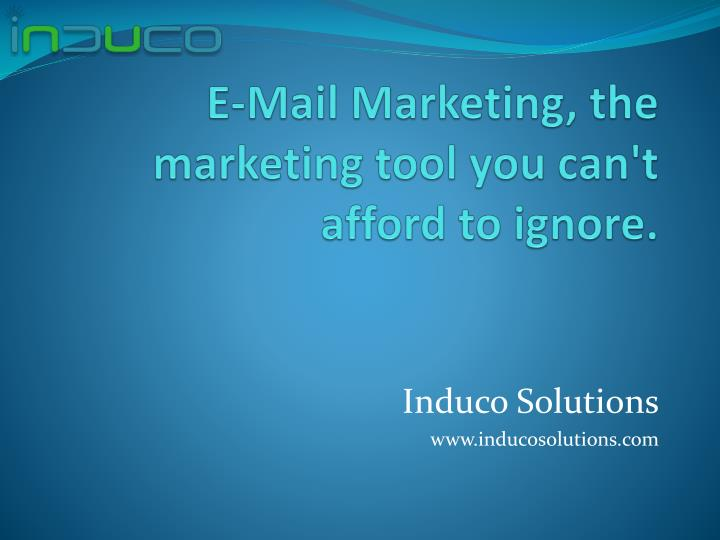 e mail marketing the marketing tool you can t afford to ignore n.