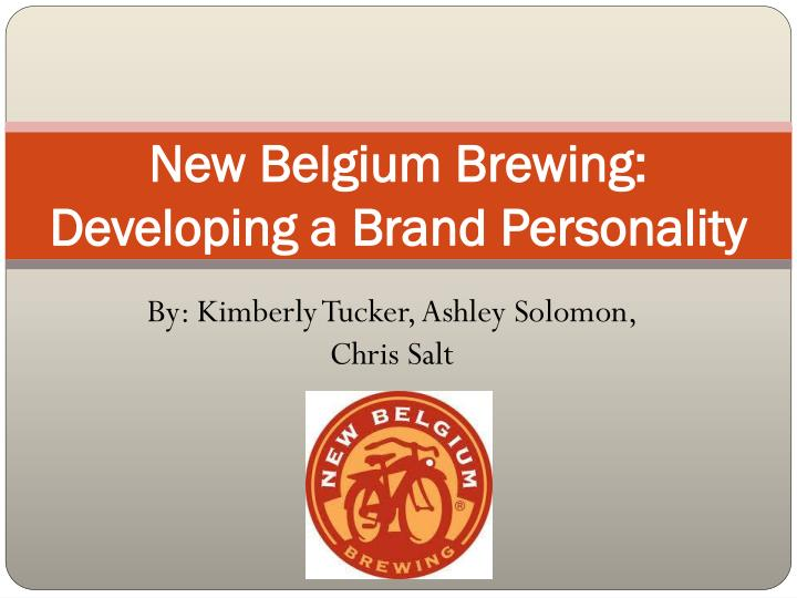 new belgium brewing developing a brand personality n.