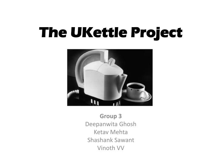 The ukettle project