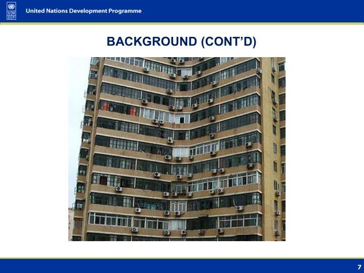 BACKGROUND (CONT'D)