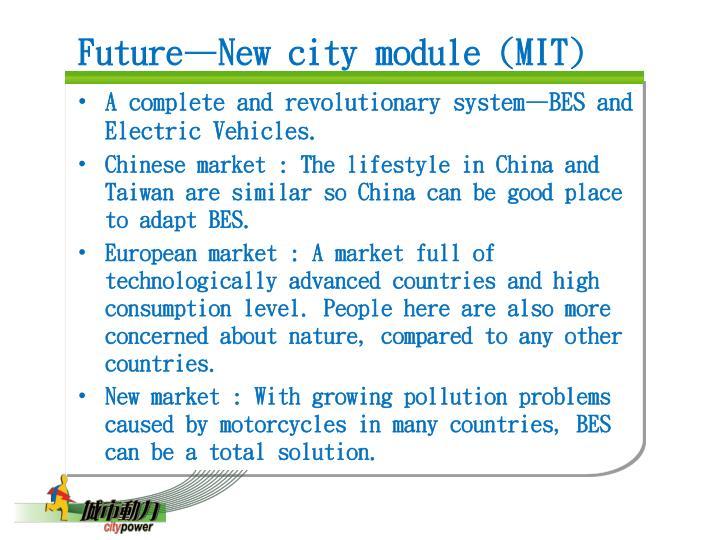 Future—New city module (MIT)
