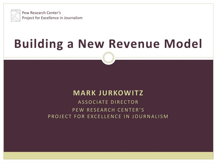 building a new revenue model n.