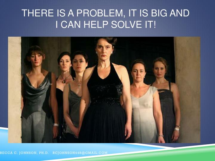 There IS a problem, it IS BIG and