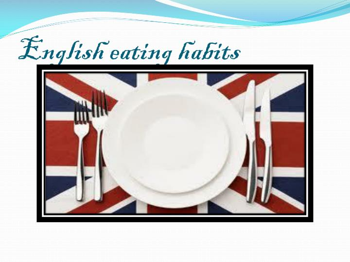 english eating habits n.