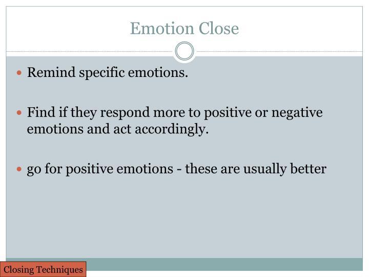 Emotion Close