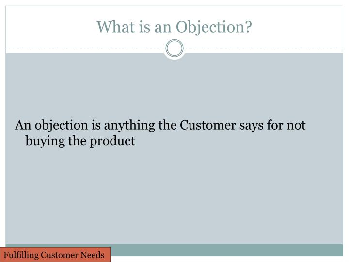 What is an Objection?