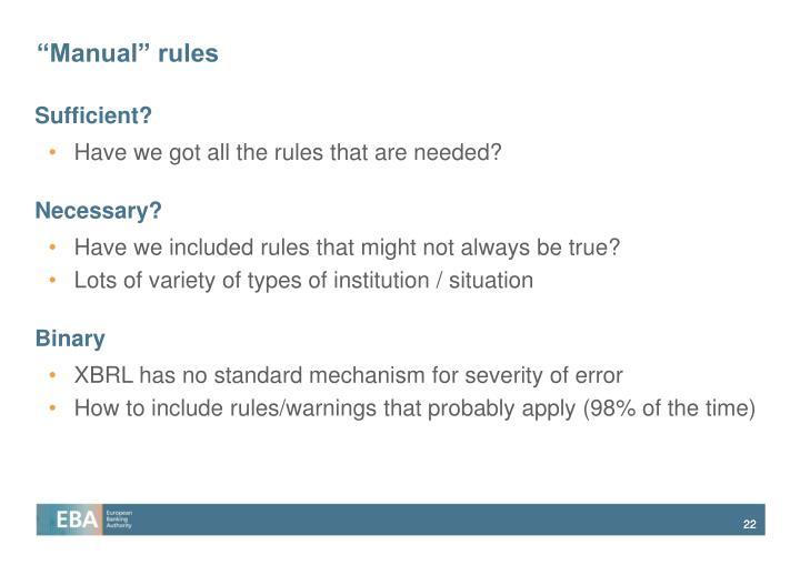 """""""Manual"""" rules"""