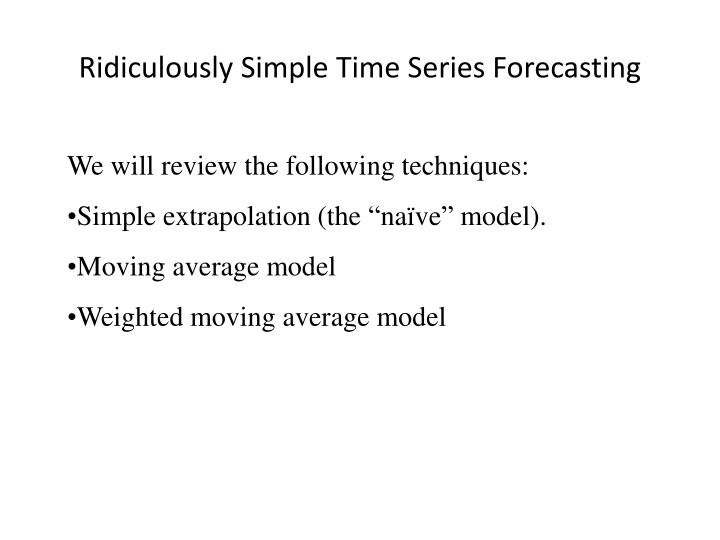 ridiculously simple time series forecasting n.