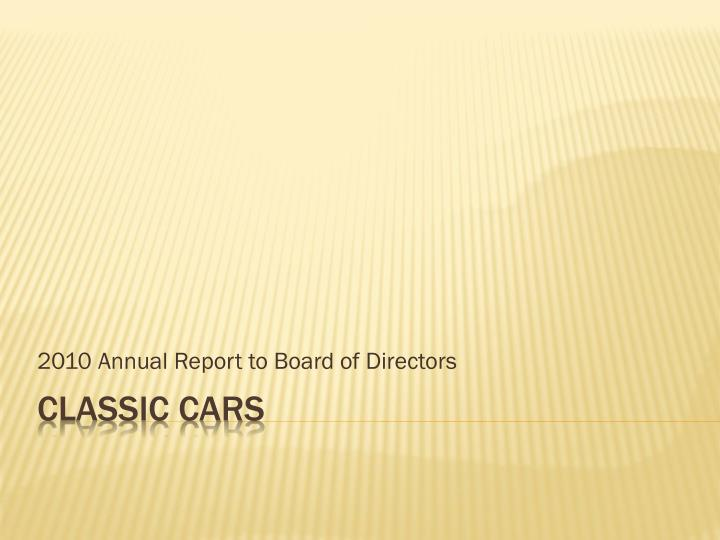 2010 annual report to board of directors n.