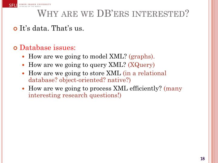 Why are we DB'ers interested?
