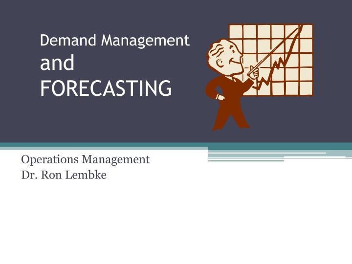 demand management and forecasting n.