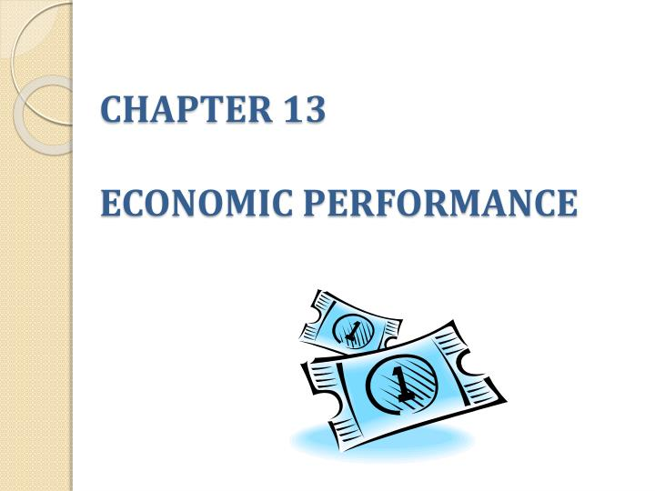 chapter 13 economic performance n.