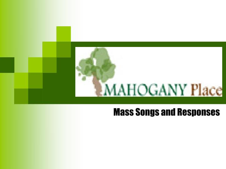 mass songs and responses n.