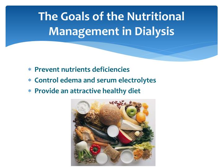 The Goals of the Nutritional Management
