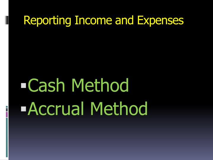 Reporting Income and Expenses