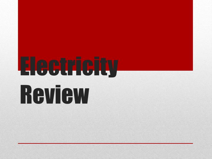 electricity review n.