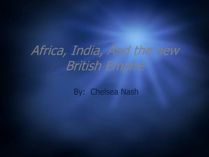 africa india and the new british empire n.