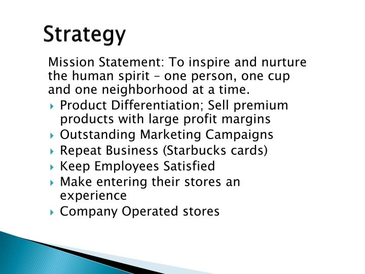 differentiation strategy of starbucks Porter's differentiation focus strategy is the strategy currently being employed by the starbucks corporation this strategy provides a product or service to a specific.