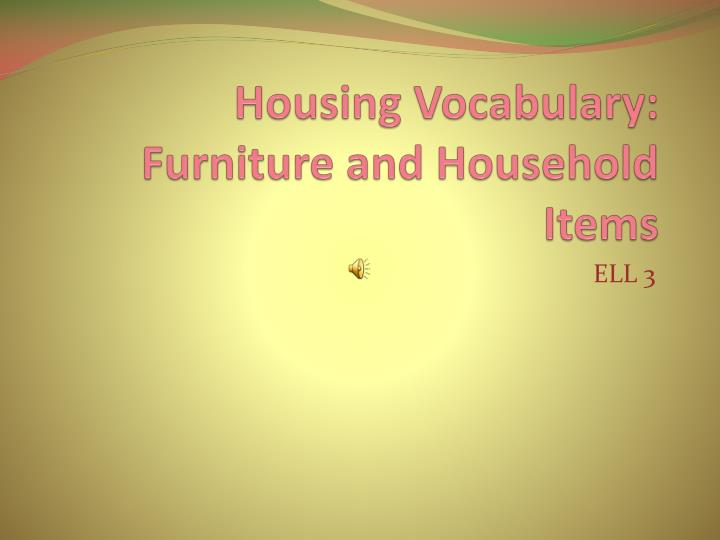 housing vocabulary furniture and household items n.