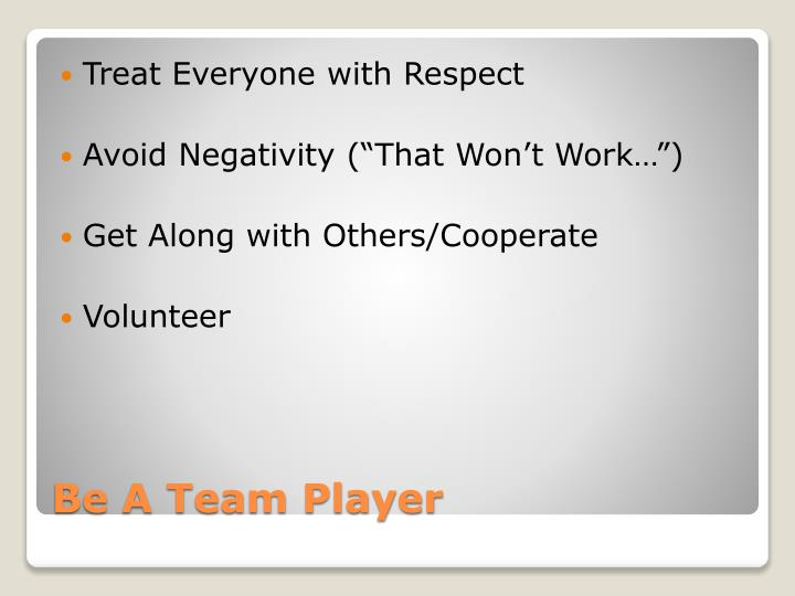 Treat Everyone with Respect