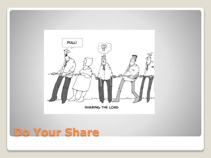 Do Your Share