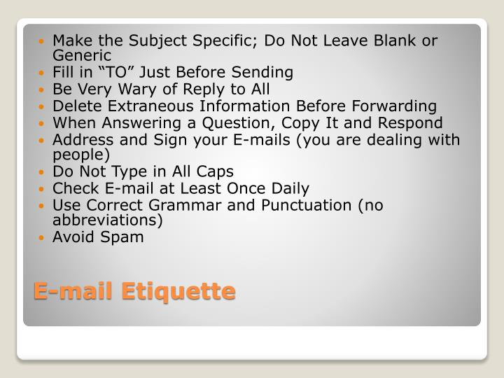 Make the Subject Specific; Do Not Leave Blank or Generic