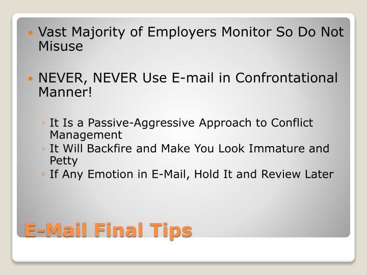 Vast Majority of Employers Monitor So Do Not Misuse