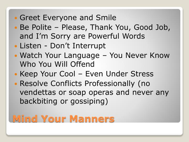 Greet Everyone and Smile