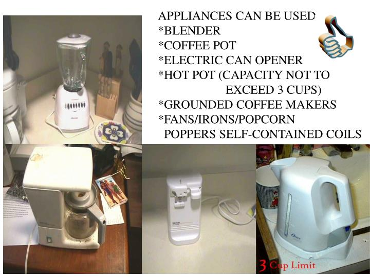 APPLIANCES CAN BE USED