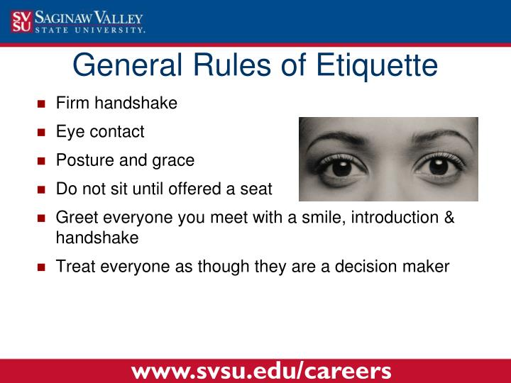 General Rules of Etiquette
