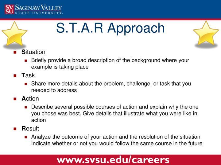 S.T.A.R Approach
