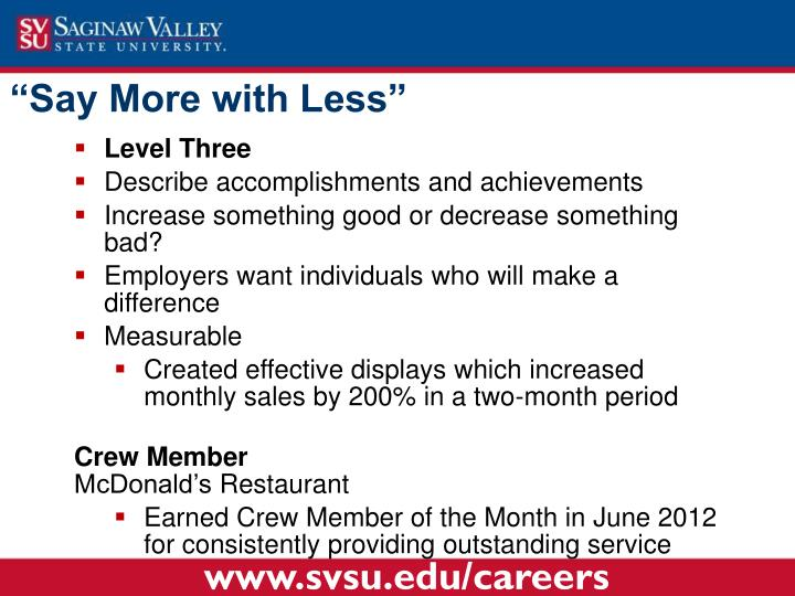"""""""Say More with Less"""""""