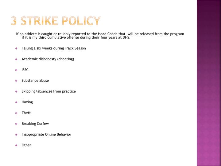 3 Strike policy