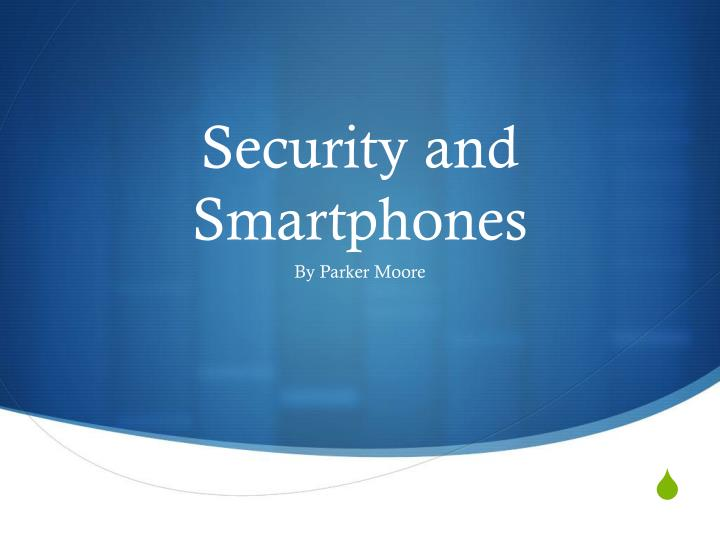 security and smartphones n.