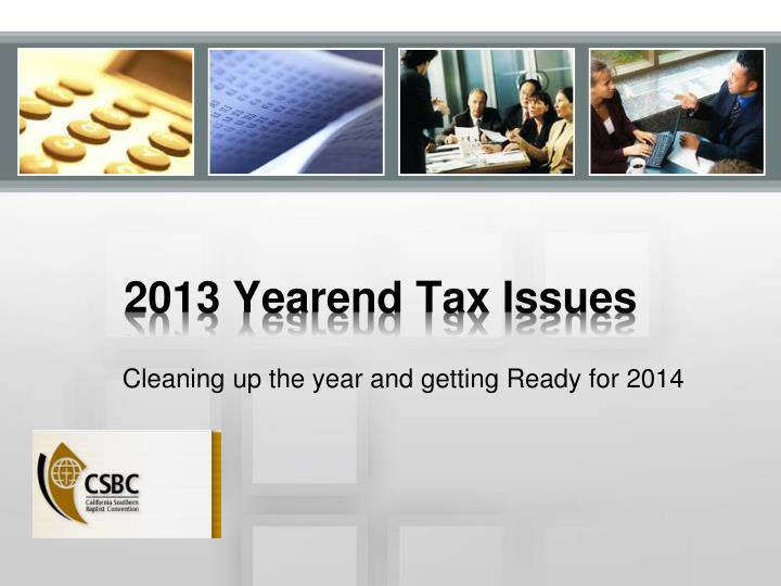 2013 yearend tax issues n.