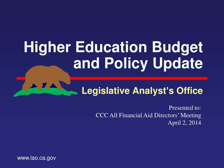 higher education budget and policy update n.