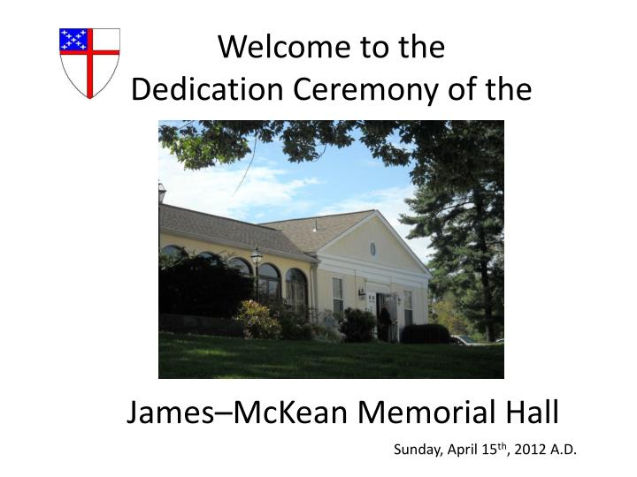 welcome to the dedication ceremony of the n.