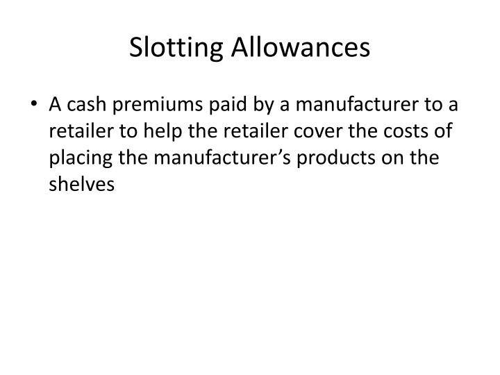 Slotting Allowances