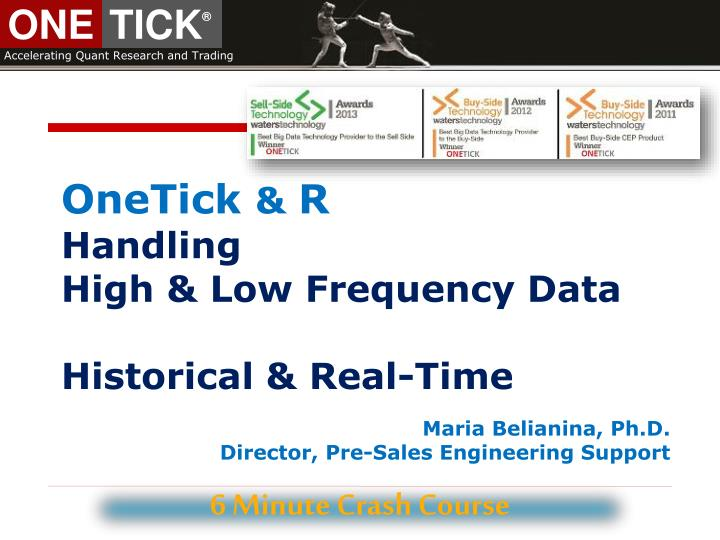 onetick r handling high low frequency data historical real time n.