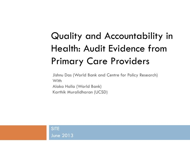 quality and accountability in health audit evidence from primary care providers n.