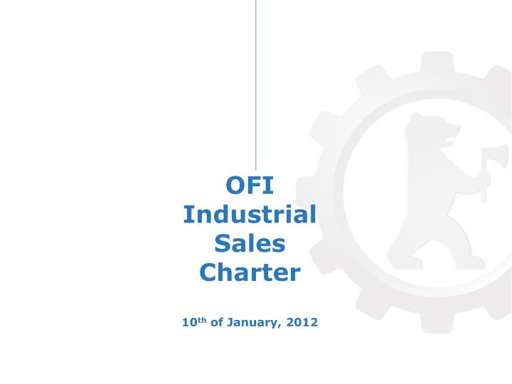 ofi industrial sales charter 10 th of january 2012 n.