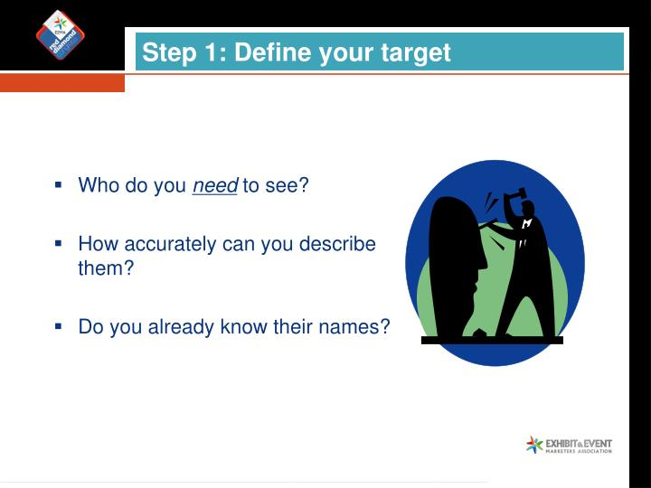 Step 1: Define your target