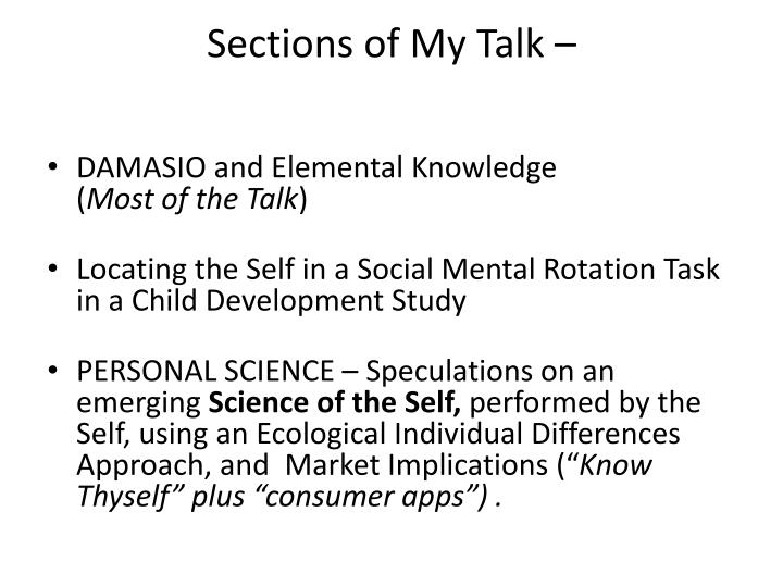 Sections of My Talk –